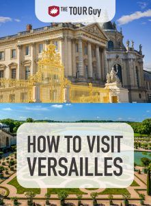How to Visit Versailles Pinterest