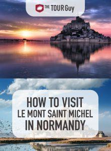 Visit Le Mont Saint Michel in Normandy Pinterest