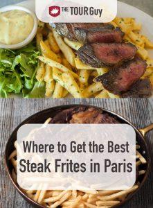 Steak Frites in Paris Pinterest