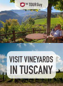 Visit Vineyards in Tuscany Pinterest