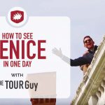 Day Trip to Venice: How to Visit & What to See