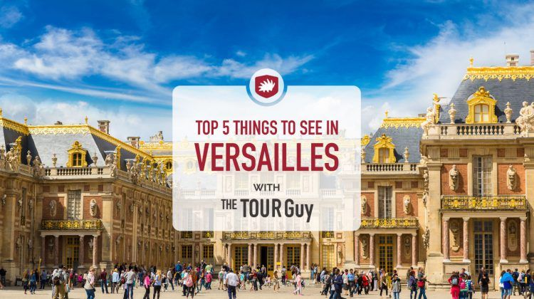 things to see at versailles